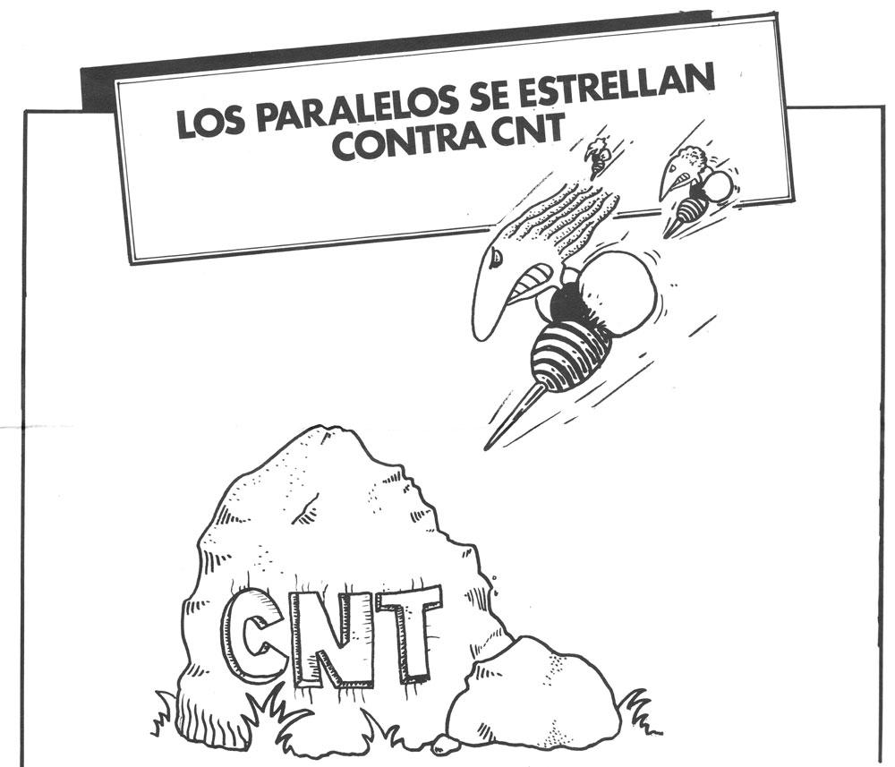 Los paralelos se estrellan contra CNT